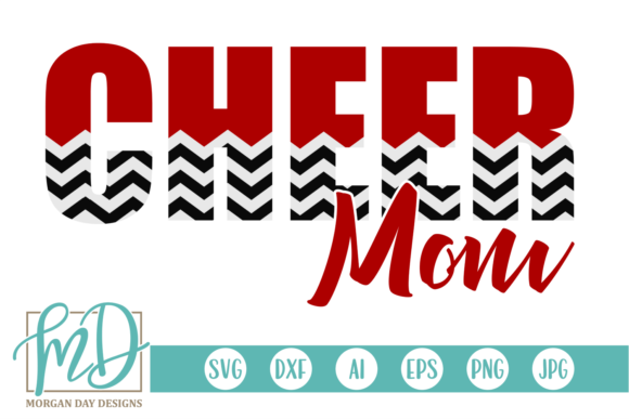 Download Free Cheer Mom Graphic By Morgan Day Designs Creative Fabrica for Cricut Explore, Silhouette and other cutting machines.
