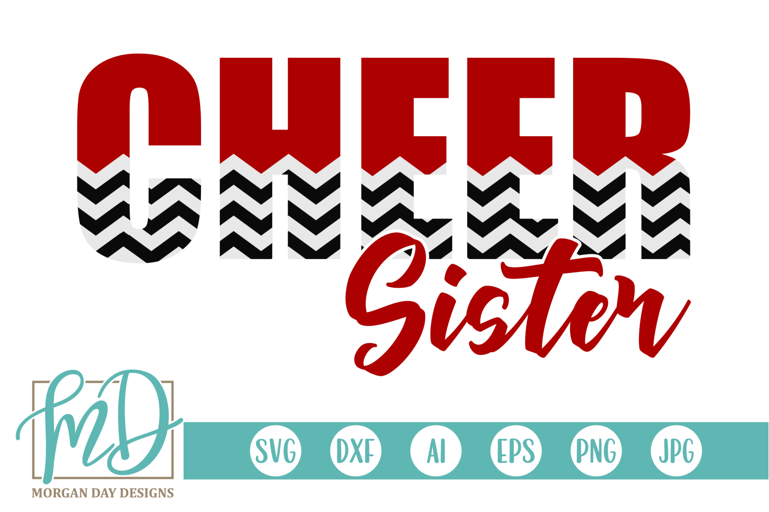 Download Free Cheer Sister Svg Graphic By Morgan Day Designs Creative Fabrica for Cricut Explore, Silhouette and other cutting machines.