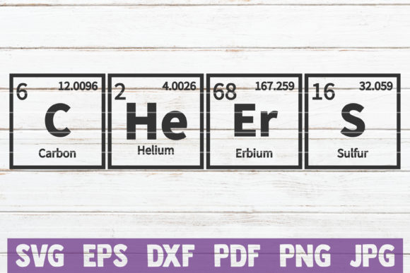 Download Free Cheers Periodic Table Svg Cut File Graphic By Mintymarshmallows for Cricut Explore, Silhouette and other cutting machines.
