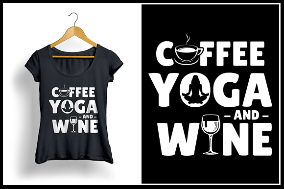 Print on Demand: Coffee Yoga and Wine Graphic Crafts By Zaibbb