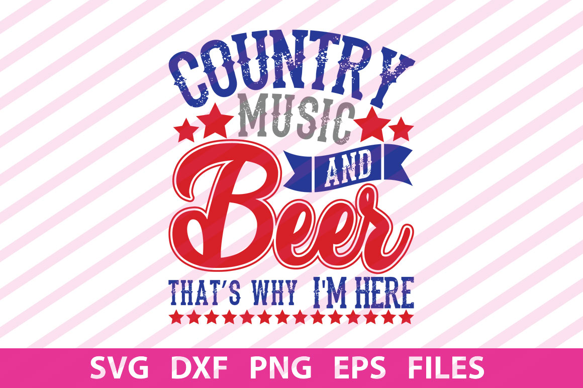 Download Free Country Music And Beer That S Graphic By Svgbundle Net for Cricut Explore, Silhouette and other cutting machines.