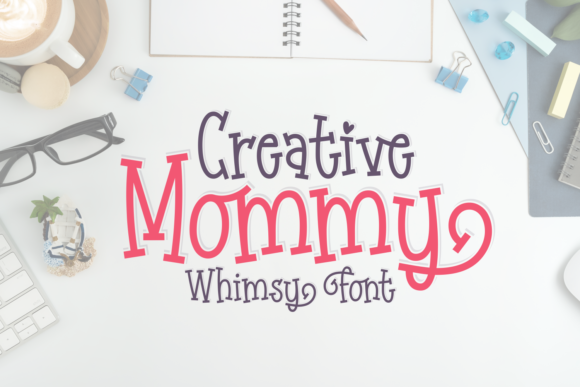Download Free Creative Mommy Font By Situjuh Creative Fabrica for Cricut Explore, Silhouette and other cutting machines.