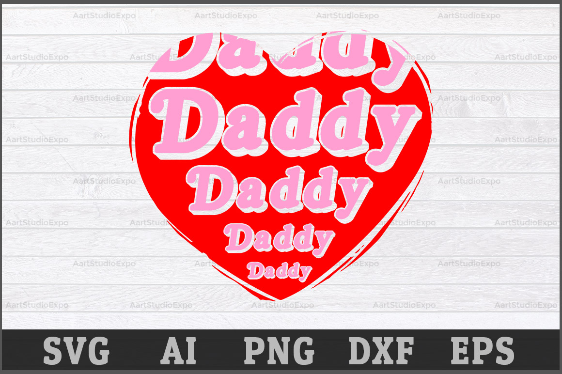 Download Free Daddy Cutting Files Graphic By Aartstudioexpo Creative Fabrica for Cricut Explore, Silhouette and other cutting machines.
