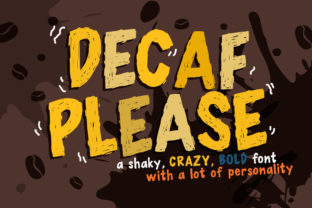 Decaf Please Font By Reg Silva Art Shop