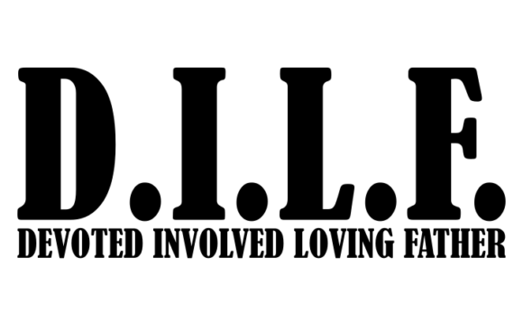 Download Free Devoted Involved Loving Father Dilf Svg Graphic By Crystalhale for Cricut Explore, Silhouette and other cutting machines.