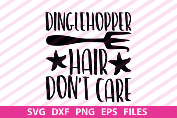 Print on Demand: Dinglehopper Hair Dont Care Graphic Print Templates By svgbundle.net
