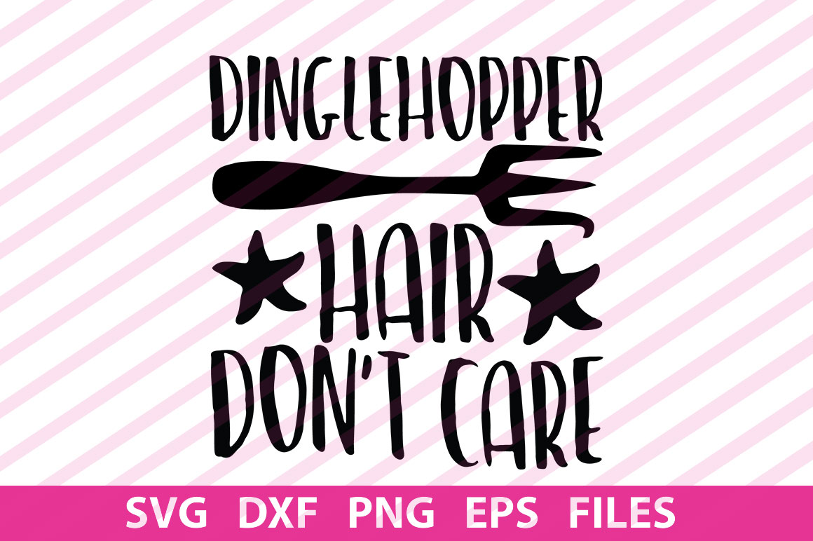 Download Free Dinglehopper Hair Dont Care Graphic By Svgbundle Net Creative for Cricut Explore, Silhouette and other cutting machines.