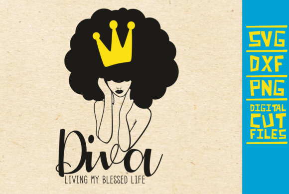 Download Free Diva Living My Blessed Life Afro Lady Graphic By for Cricut Explore, Silhouette and other cutting machines.