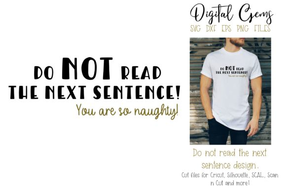 Do Not Read the Next Sentence Design Graphic By Digital Gems