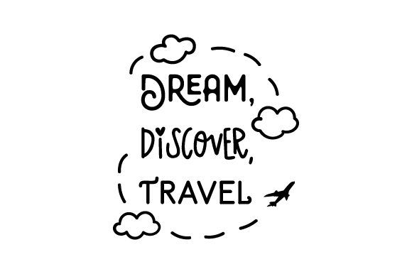 Dream, Discover, Travel Craft Design By Creative Fabrica Crafts Image 1