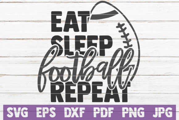 Download Free Eat Sleep Football Repeat Svg Cut File Graphic By for Cricut Explore, Silhouette and other cutting machines.