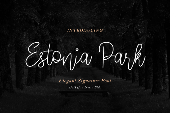 Print on Demand: Estonia Park Script & Handwritten Font By Typia Nesia