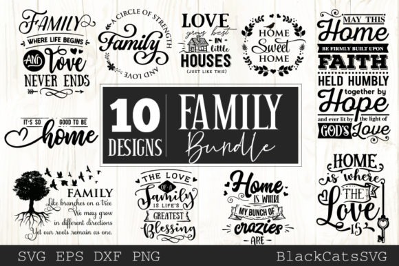 Family and Home Bundle 10 Designs Graphic Crafts By BlackCatsMedia