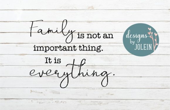 Download Free Family Is Everything Graphic By Designs By Jolein Creative Fabrica for Cricut Explore, Silhouette and other cutting machines.