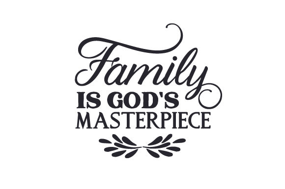 Download Free Family Is God S Masterpiece Svg Cut File By Creative Fabrica for Cricut Explore, Silhouette and other cutting machines.