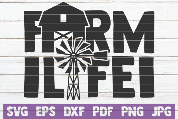 Farm Life SVG Cut File