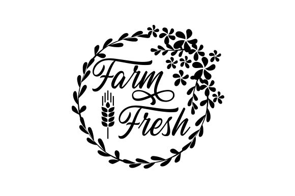 Download Free Farm Fresh Svg Cut File By Creative Fabrica Crafts Creative for Cricut Explore, Silhouette and other cutting machines.