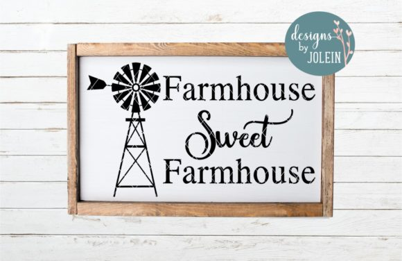 Print on Demand: Farmhouse Sweet Farmhouse Graphic Crafts By Designs by Jolein