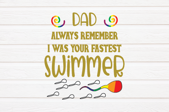 Fathers Day - LGBTQ - Gay Pride Graphic Crafts By Kayla Griffin