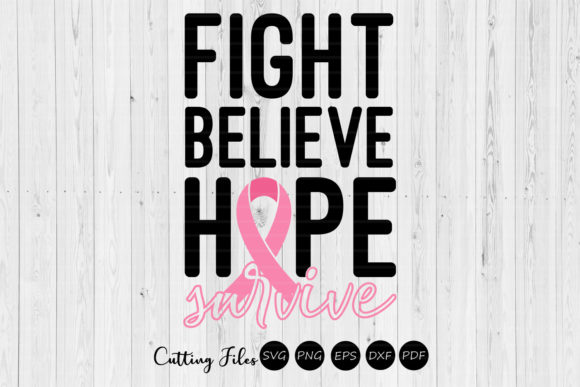 Download Free Fight Belieave Hope Survive Cancer Grafik Von Hd Art Workshop for Cricut Explore, Silhouette and other cutting machines.