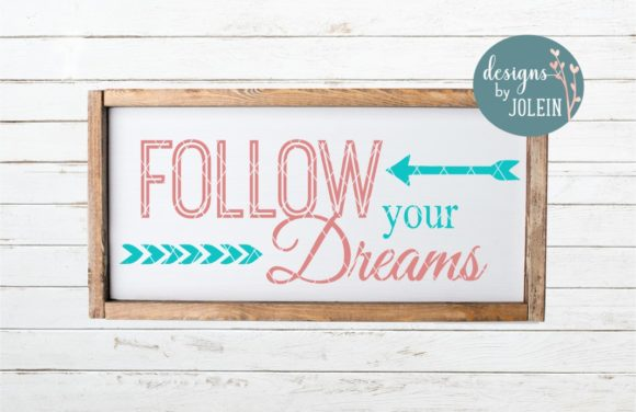 Print on Demand: Follow Your Dreams Graphic Crafts By Designs by Jolein