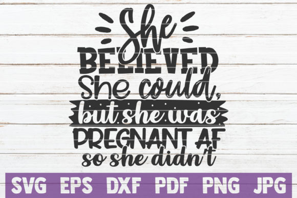 Download Free Funny Pregnancy Quote Svg Cut File Graphic By Mintymarshmallows for Cricut Explore, Silhouette and other cutting machines.