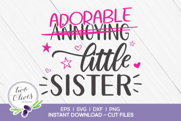 Download Free Funny Sibling Design Little Sister Graphic By Twoolivesdesigns SVG Cut Files
