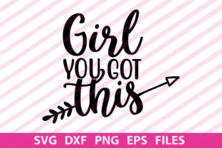 Print on Demand: Girl You Got This Graphic Print Templates By Designartstore