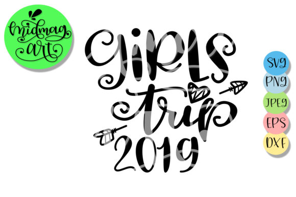 Download Free Girls Trip 2019 Svg Graphic By Midmagart Creative Fabrica for Cricut Explore, Silhouette and other cutting machines.