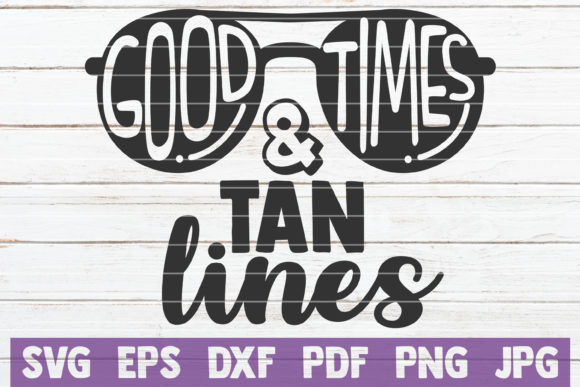 Good Times and Tan Lines SVG Cut File Graphic By MintyMarshmallows Image 1