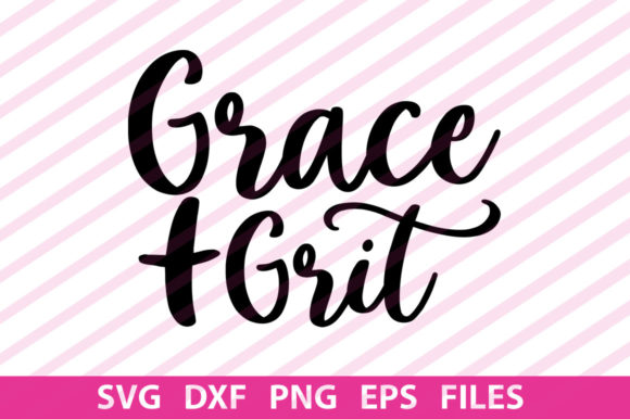 Print on Demand: Grace and Grit Graphic Print Templates By svgbundle.net