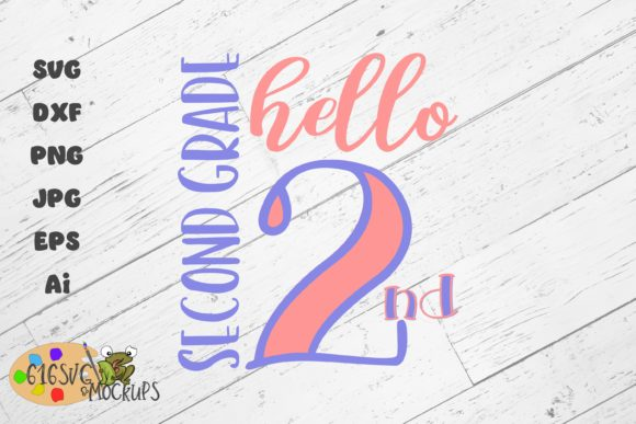 Download Free Hello Second Grade 2nd Grade Graphic By 616svg Creative Fabrica SVG Cut Files