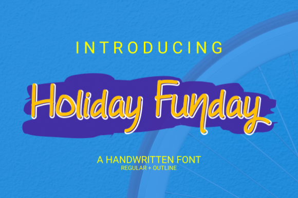 Print on Demand: Holiday Funday Script & Handwritten Font By Rvandtype