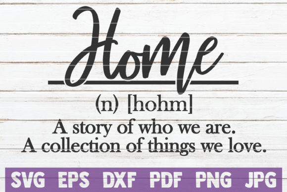 Download Free Home Definition Svg Cut File Graphic By Mintymarshmallows for Cricut Explore, Silhouette and other cutting machines.