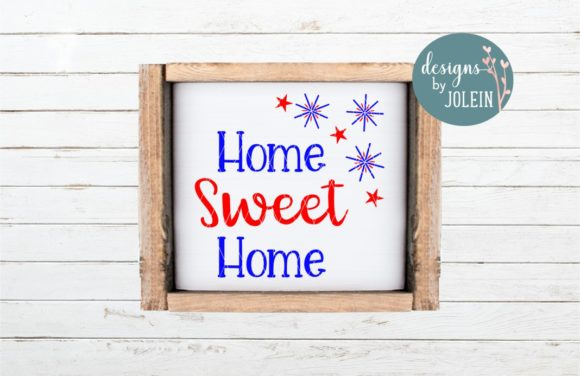Print on Demand: Home Sweet Home - Red White and Blue Graphic Crafts By Designs by Jolein