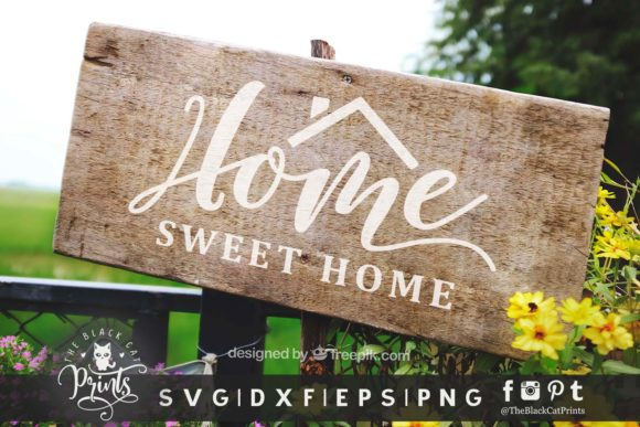 Download Free Home Sweet Home Graphic By Theblackcatprints Creative Fabrica for Cricut Explore, Silhouette and other cutting machines.