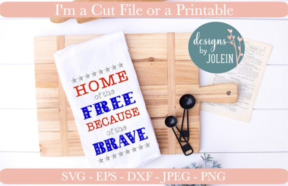 Download Free Home Of The Free Because Of The Brave Grafico Por Designs By for Cricut Explore, Silhouette and other cutting machines.
