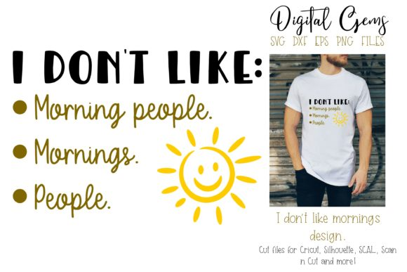 I Don't Like Morning People Graphic By Digital Gems Image 1