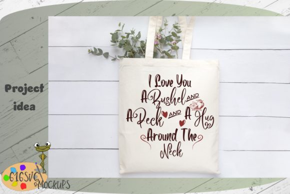 I Love You a Bushel and a Peck Graphic By 616SVG