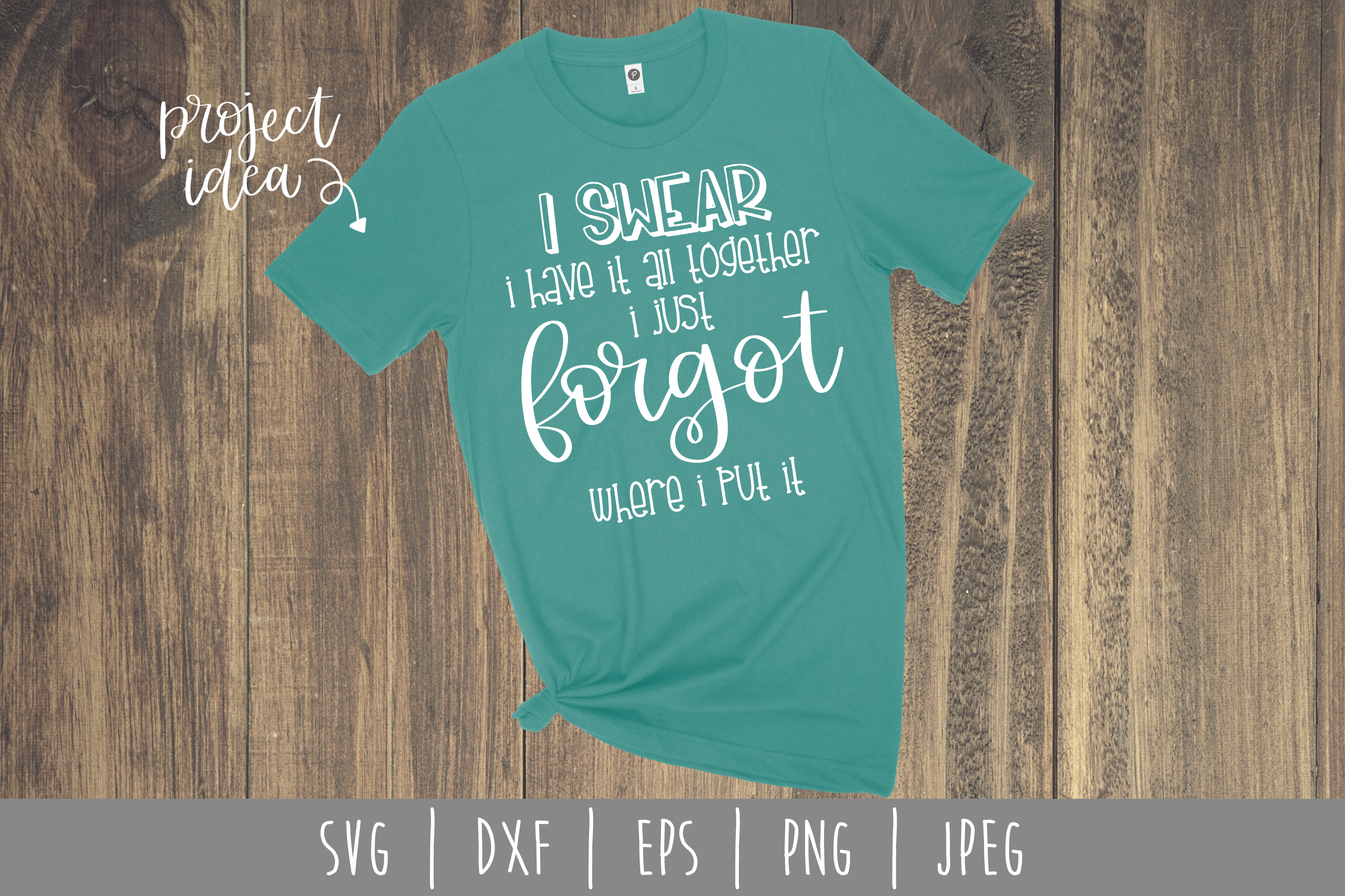 Download Free I Swear I Have It All Together Graphic By Savoringsurprises for Cricut Explore, Silhouette and other cutting machines.