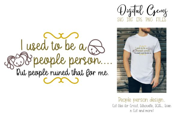 I Used to Be a People Person Design Graphic By Digital Gems Image 1