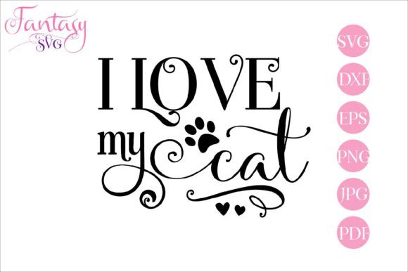 Download Free I Love My Cat Svg Cut Files Grafico Por Fantasy Svg Creative Fabrica for Cricut Explore, Silhouette and other cutting machines.
