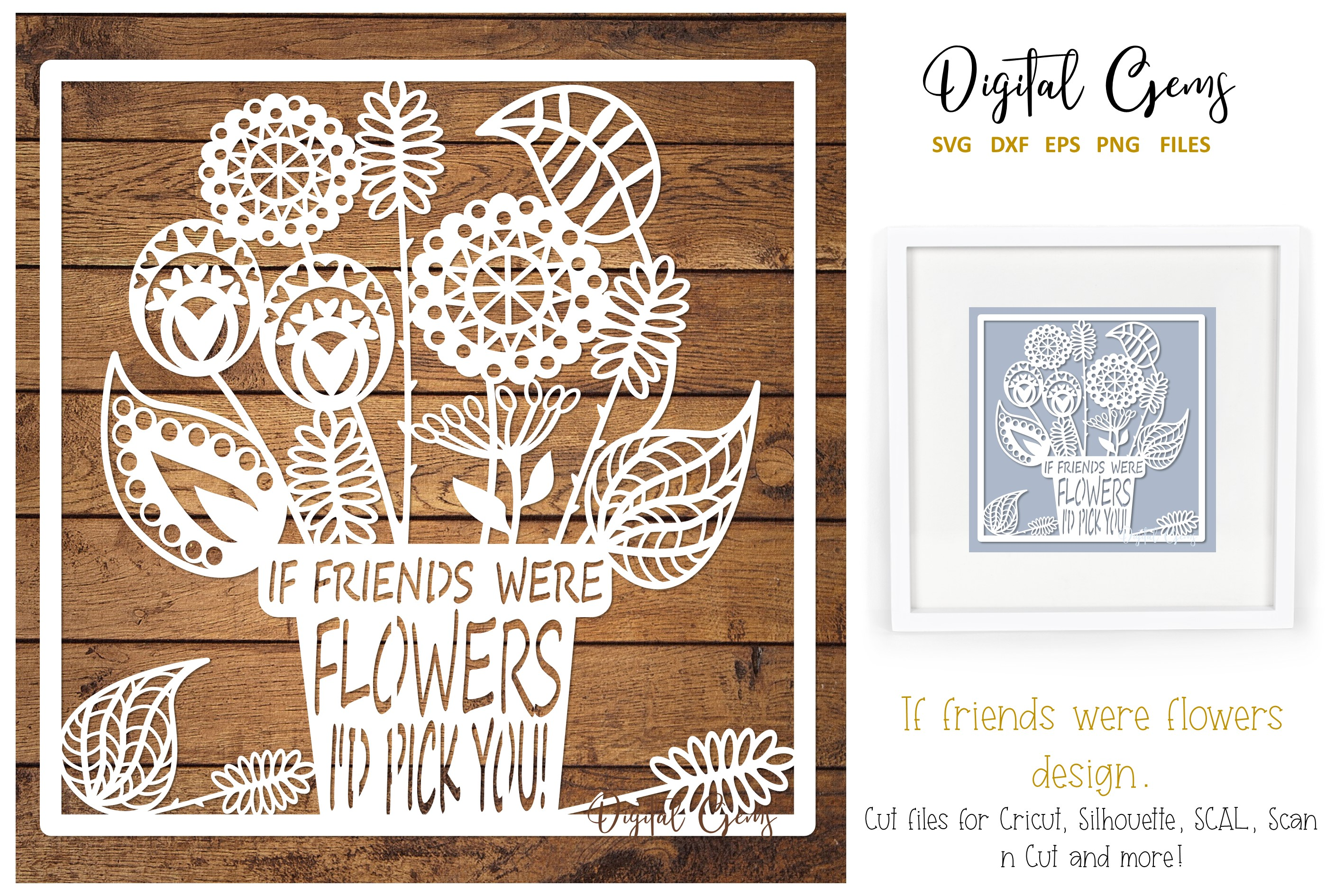 Download Free If Friends Were Flowers Design Graphic By Digital Gems for Cricut Explore, Silhouette and other cutting machines.