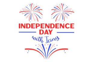 Independence Day with Icing Craft Design By Creative Fabrica Crafts