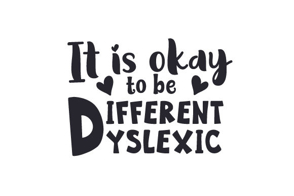 It is Okay to Be Different/Dyslexic Craft Design By Creative Fabrica Crafts Image 1