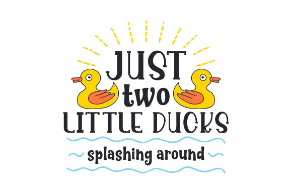 Just Two Little Ducks Splashing Around Badezimmer Plotterdatei von Creative Fabrica Crafts