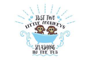 Just Two Little Monkeys Splashing in the Tub Craft Design By Creative Fabrica Crafts
