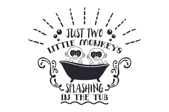 Download Free Just Two Little Monkeys Splashing In The Tub Svg Cut File By SVG Cut Files