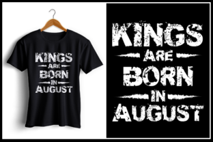 Download Free Kings Are Born In August Graphic By Zaibbb Creative Fabrica for Cricut Explore, Silhouette and other cutting machines.
