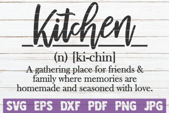 Download Free Kitchen Definition Svg Cut File Graphic By Mintymarshmallows for Cricut Explore, Silhouette and other cutting machines.